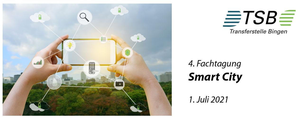 4. Fachtagung Smart City - Pandemie als Treiber für eine  nachhaltige Digitalisierung im  kommunalen Bereich