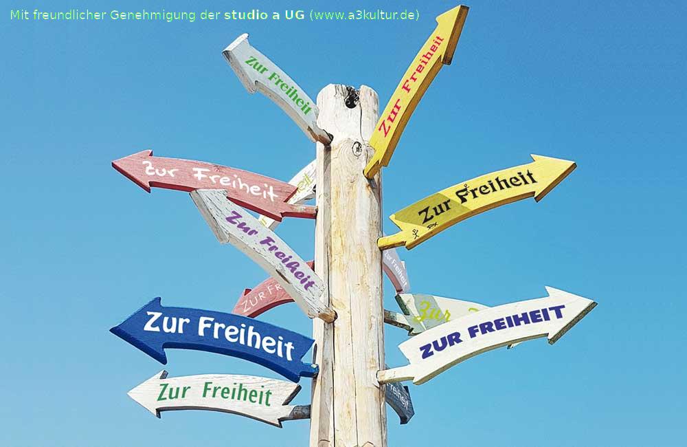 Wegweiser Freiheit - Mit freundlicher Genehmigung der studio a UG (www.a3kultur.de)